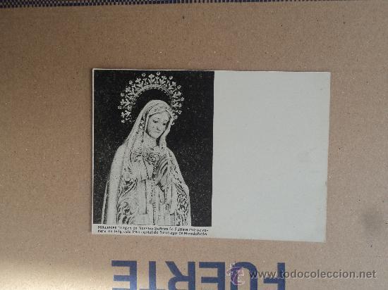 NUESTRA SEÑORA DE FÁTIMA - IGLESIA DE SANTIAGO MONDOÑEDO. (Postales - Postales Temáticas - Religiosas y Recordatorios)
