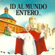 Postales: ESTAMPA PAPA JUAN PABLO II EN VALENCIA, NOVIEMBRE 1982 . Lote 34693918