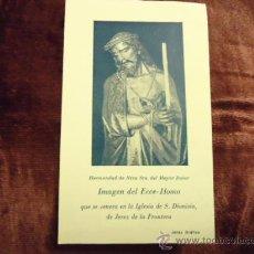 Postales: ANTIUGA ESTAMPA SEMANA SANTA, ECCE HOMO JEREZ CADIZ. Lote 34868521