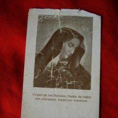 Postales: ESTAMPA DE LA VIRGEN DE LOS DOLORES. Lote 35070192