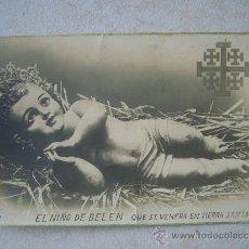 Postales: POSTAL DEL NIÑO DE BELEN QUE SE VENERA EN TIERRA SANTA - 13.5 X 8.5 CTM -. Lote 35952011