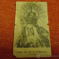 Postales: ANTIGIUA ESTAMPA DE LA VIRGEN ESPERANZA MACARENA SEVILLA. Lote 35954000