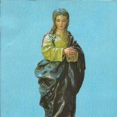 Postales: PURISIMA, DE ALFONSO CANO,SIGLO XVII CATEDRAL DE GRANADA. Lote 35988821