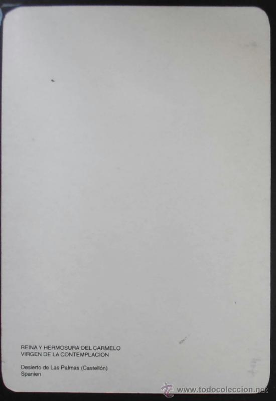 Postales: (407) VIRGEN DE LA CONTEMPLACION,15X10 CM APROX,DESIERTO LAS PALMAS,CASTELLON,CONSERVACION - Foto 2 - 36771123