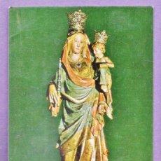 Postales: MARE DEU DE LA SERRA / MONTBLANC - Nº 12 - ED. OBRAS SANTUARIO - NUEVA - AÑO 1969. Lote 38314350
