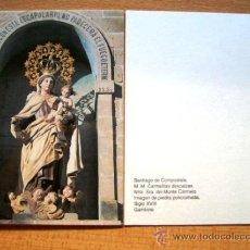 Postales: ESTAMPA: NTRA. SRA. DEL MONTE CARMELO. CARMELITAS DESCALZAS SANTIAGO DE COMPOSTELA.. Lote 39112742