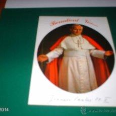 Postales: POSTAL DE PRINCIPIOS DE LOS 80 DEL PAPA JUAN PABLO II, FIRMA SOBRE IMPRESA. Lote 40971740