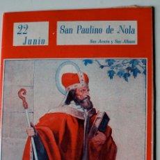 Postales: COLECCION NUESTROS SANTOS. SAN PAULINO DE NOLA, 1944 . Lote 42281362