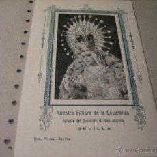 Postales: ESTAMPA RELIGIOSA ANTIGUA: NUESTRA SEÑORA DE LA ESPERANZA. CONVENTO DE SAN JACINTO. SEVILLA. Lote 43255768
