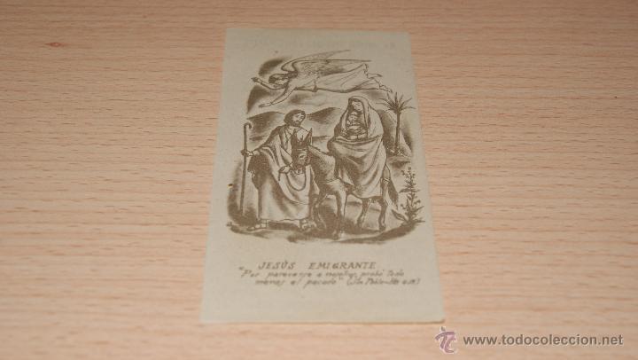 Postales: Estampa Religiosa de Jesús Emigrante con Oración en trasera - 10,4 cm. * 5,5 cm. - Foto 3 - 43526908