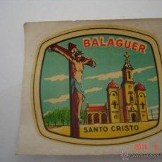 Postales: PEGATINA SANTO CRISTO, BALAGUER. LLEIDA. Lote 43830662