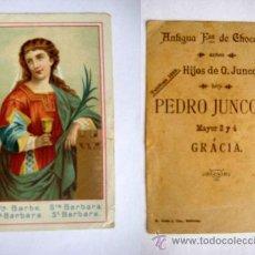 Postales: ANTIGUA ESTAMPA RELIGIOSA PUBLICIDAD : SANTA BÁRBARA - CHOCOLATES JUNCOSA.. Lote 45807137