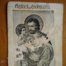 Cartes Postales: MUY ANTIGUA ESTAMPA RELIGIOSA FABRICA DE CHOCOLATES . PEÑAS Y COMPAÑIA MALAGA , SAN JOSE. Lote 46627933
