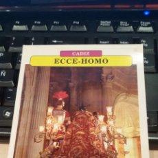 Postales: POSTAL COFRADIA DEL ECCE HOMO - SEMANA SANTA DE CADIZ. Lote 47721940
