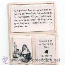 Postales: RELIQUIA EX INDUMENTIS M. MARÍA ANTONIA. Lote 48265563
