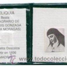 Postales: RELIQUIA – EX INDUMENTIS- BEATA Mª SAGRARIO DE LUIS GONZAGA. Lote 48265652