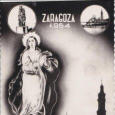 Postales: P- 1067. POSTAL ZARAGOZA 1954. AÑO MARIANO.. Lote 49240006