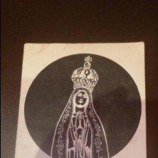 Postales: POSTAL RELIGIOSA VIRGEN NTRA. SRA. DE FATIMA. Lote 49402973