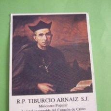Postales: ESTAMPA - R.P. TIBURCIO ARNAIZ S.J. - ORACION. Lote 49637686