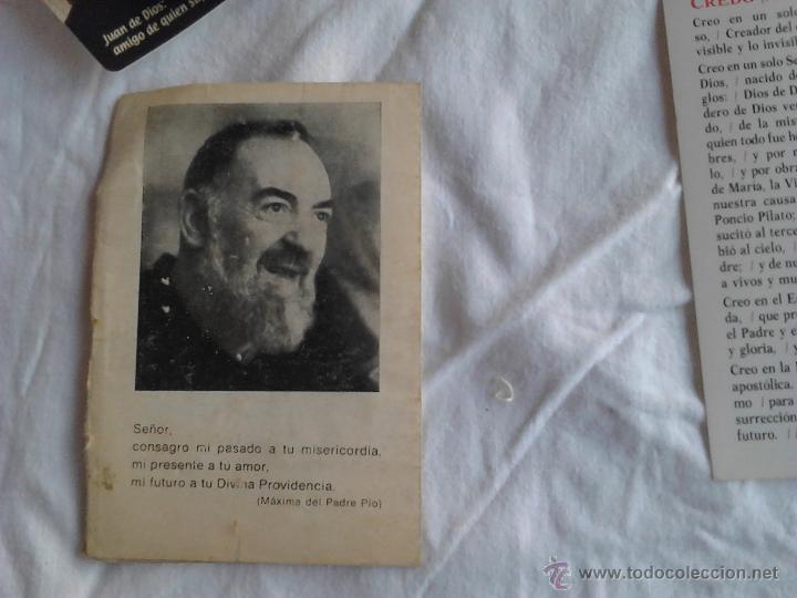 Postales: PADRE PIO CALENDARIOS JUAN DE DIOS AMIGO DE QUIEN SUFRE ORACION PADRE NUESTRO CREDO NICENO - Foto 4 - 49876648