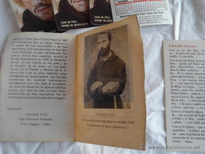 Postales: PADRE PIO CALENDARIOS JUAN DE DIOS AMIGO DE QUIEN SUFRE ORACION PADRE NUESTRO CREDO NICENO - Foto 5 - 49876648