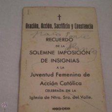 Postales: RECUERDO SOLEMNE IMPOSICION INSIGNIAS.JUVENTUD FEMENINA ACCION CATOLICA.PALMA DEL CONDADO.1938. Lote 50265110
