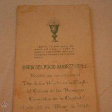 Postales: RECUERDO 1ª COMUNION.MARIA DEL ROCIO RAMIREZ LOPEZ.LA PALMA DEL CONDADO.HUELVA.1948. Lote 50293637