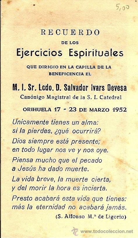 Postales: ORIHUELA (ALICANTE) - RECORDATORIO EJERCICIOS ESPIRITUALES CANÓNIGO SALVADOR IVARS EN 1952 - Foto 2 - 50951879