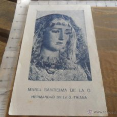Postales: ESTAMPA RECORDATORIO MARIA SANTISIMA DE LA O SEMANA SANTA DE SEVILLA TRIANA. Lote 51017384