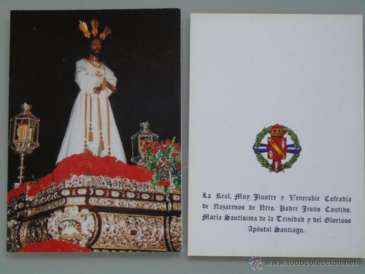 POSTAL RELIGIOSA SEMANA SANTA. COFRADÍA DE NAZARENOS DE NTRO PADRE JESÚS CAUTIVO. MÁLAGA. 499 (Postales - Postales Temáticas - Religiosas y Recordatorios)