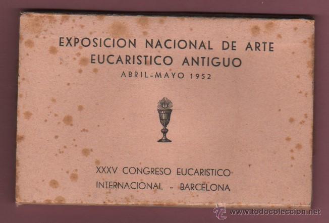 BLOCK POSTALES DE CUSTODIAS CAPILLA COPON - RELIQUIA - EXPO, NACN. DE ARTE EUCARISTICO ANTIGUO 1952 (Postales - Postales Temáticas - Religiosas y Recordatorios)