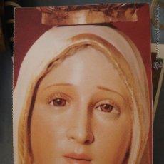 Postales: POSTAL RELIGIOSA O SEMANA SANTA - VIRGEN. Lote 52278786