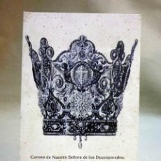 Postales: ANTIGUA POSTAL, CORONA DE NUESTRA SEÑORA, VIRGEN DE LOS DESAMPARADOS, PATRONA DE VALENCIA, HAE. Lote 54337616