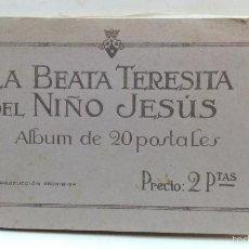 Postales: LA BEATA TERESITA DEL NIÑO JESUS. ALBUM CON 15 POSTALES. VER. Lote 55349910