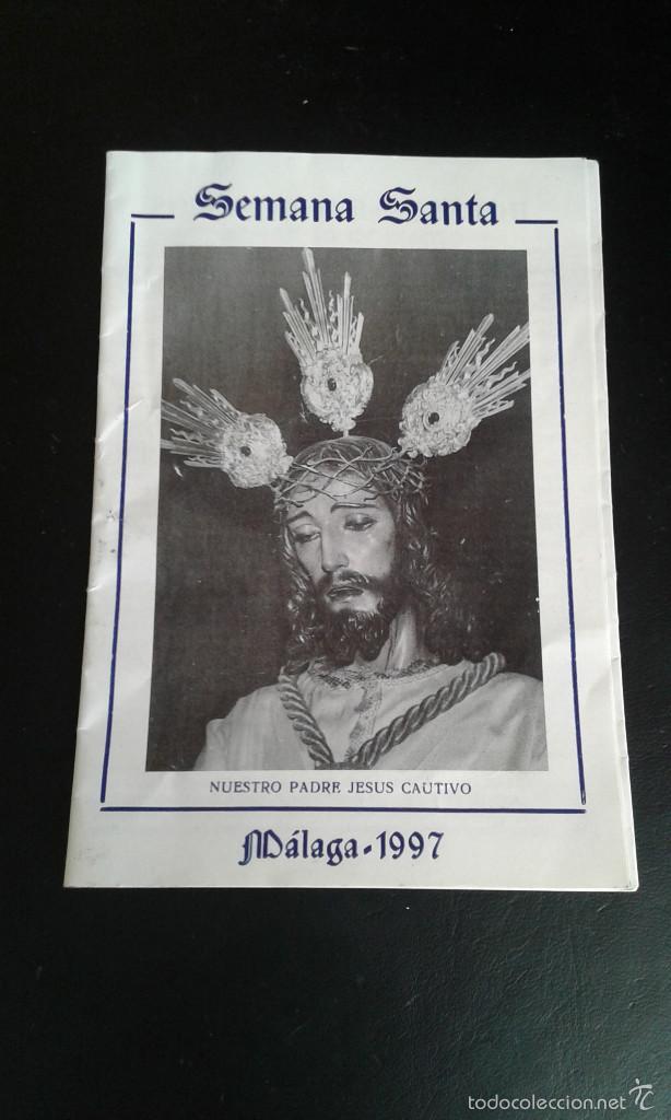 ITINERARIO SEMANA SANTA MALAGA 1997 NUESTRO PADRE JESUS CAUTIVO (Postales - Postales Temáticas - Religiosas y Recordatorios)