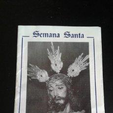 Postales: ITINERARIO SEMANA SANTA MALAGA 1997 NUESTRO PADRE JESUS CAUTIVO. Lote 55814170