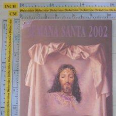 Postales: POSTAL RELIGIOSA SEMANA SANTA. CARTEL SEMANA SANTA DE MÁLAGA 2002. 1478. Lote 57023788