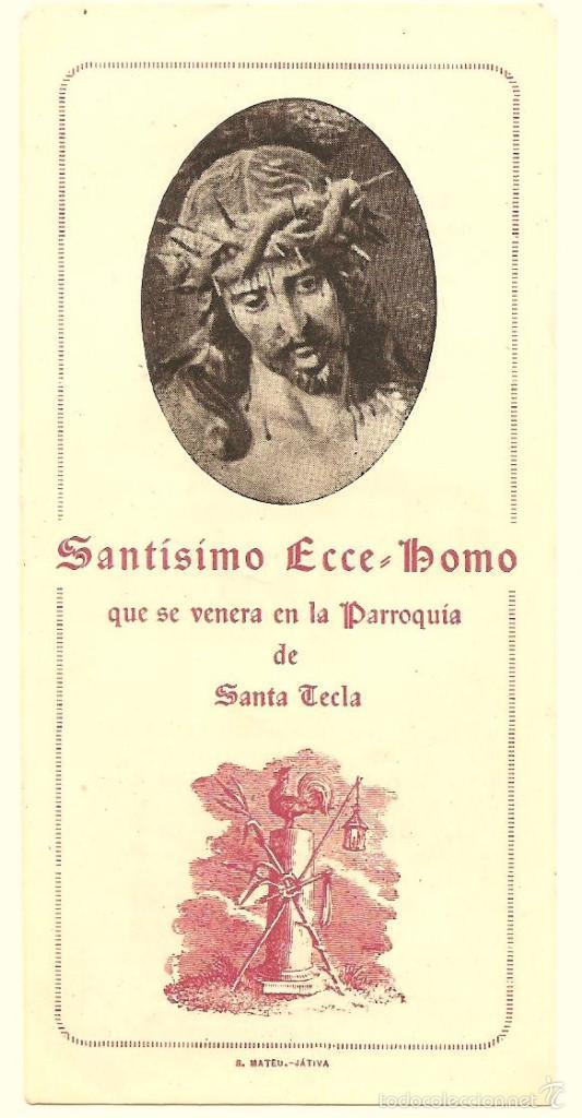 XÁTIVA (VALENCIA) - RECORDATORIO SANTÍSIMO ECCE-HOMO QUE SE VENERA EN LA PARROQUIA DE SANTA TECLA (Postales - Postales Temáticas - Religiosas y Recordatorios)