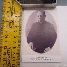 Postales: ESTAMPA RELIGIOSA PADRE FRANCISCO TARIN. Lote 57711497