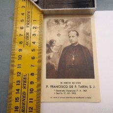 Postales: ESTAMPA RELIGIOSA PADRE FRANCISCO TARIN. Lote 57711508