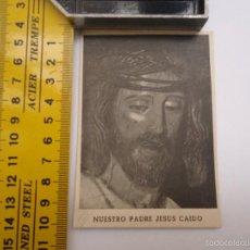 Postales: ESTAMPA RELIGIOSA CRISTO JESUS CAIDO SEMANA SANTA CADIZ . Lote 57711815