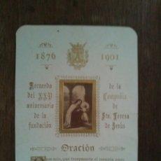 Postales: ESTAMPA RECUERDO DEL XXV ANIVERSARIO DE LA FUNDACIÓN DE LA COMPAÑÍA DE SRA.TERESA DE JESUS AÑO 1901. Lote 57877219