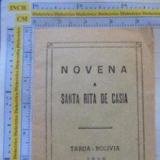 Postales: RECORDATORIO RELIGIOSO SEMANA SANTA. NOVENA A SANTA RITA DE CASIA. TARIJA, BOLIVIA 1950. 20 PAG. Lote 58431743