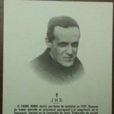 Postales: RELIQUIA RELIGIOSA: EL PADRE RUBIO. Lote 61442347