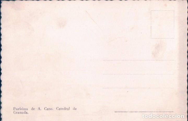 Postales: Postal Virgen Purísima de A. Cano. Catedral de Granada - Foto 2 - 69826501