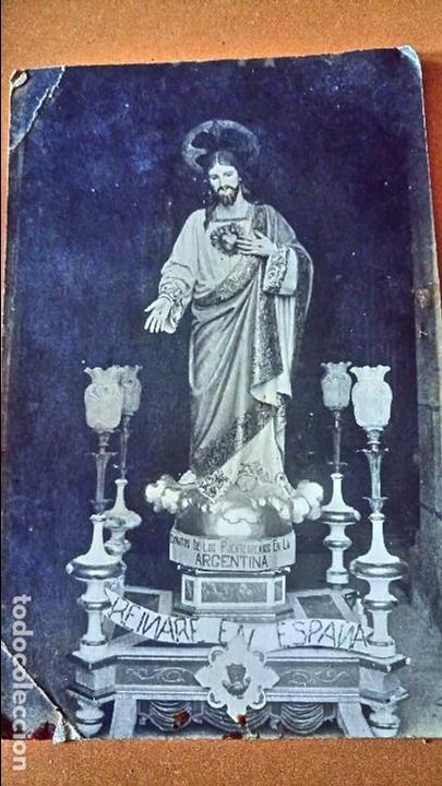 ANTIGUA POSTAL DE JESUS. DONATIVO DE LOS PUENTEREANOS EN LA ARGENTINA. REINARE EN ESPAÑA. (Postales - Postales Temáticas - Religiosas y Recordatorios)