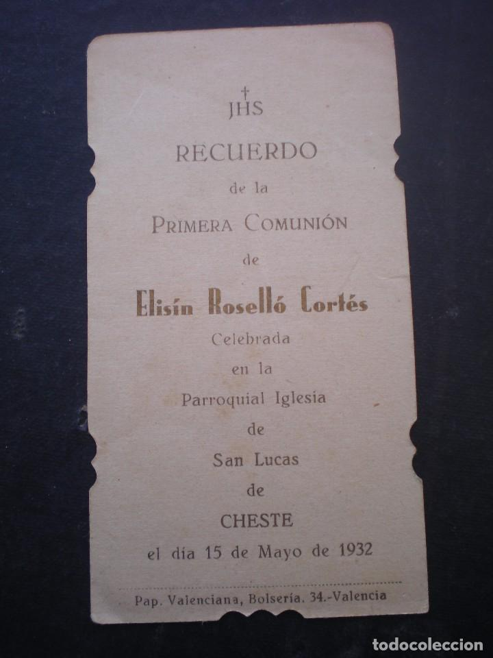 Postales: ESTAMPA RELIGIOSA, RECORDATORIO PRIMERA COMUNION, CHESTE, 1932, VALENCIA - Foto 2 - 71863055