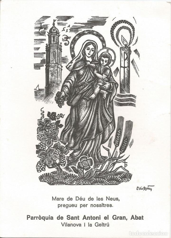 ESTAMPA MARE DE DÉU DE LES NEUS VILANOVA I LA GELTRÚ - GRAVAT AL BOIX D'ORIOL M.DIVI (Postales - Postales Temáticas - Religiosas y Recordatorios)