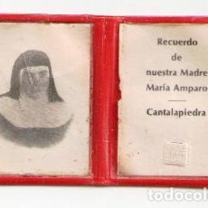 Postales: EX INDUMENTIS RECUERDO DE NUESTRA MADRE MARIA AMPARO, CANTALAPIEDRA. Lote 84593308