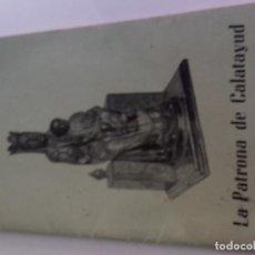 Postales: LA PATRONA DE CALATAYUD-ZARAGOZA-LIBRILLO RELIGIOSO. Lote 86659748